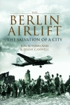 BERLIN AIRLIFTThe Salvation of a City