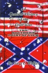 GENERAL HISTORY OF THE CIVIL WAR, AThe Southern Point of View