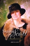 NATALIE SCOTT A Magnificent Life