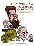 PRIZEWINNING POLITICAL CARTOONS 2008 Edition