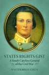 STATES RIGHTS GISTA South Carolina General of the Civil War