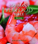 LOUISIANA SEAFOOD BIBLE, THE Shrimp