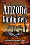 ARIZONA GUNFIGHTERS