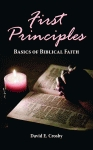 FIRST PRINCIPLES  Basics of Biblical Faith