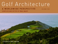 GOLF ARCHITECTURE  A Worldwide Perspective Volume Five