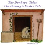 THE DONKEYS' TALES / THE DONKEY'S EASTER TALE CD