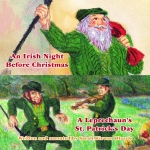AN IRISH NIGHT BEFORE CHRISTMAS/A LEPRECHAUN'S ST. PATRICK'S DAY Audio Download