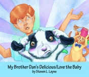 MY BROTHER DAN'S DELICIOUS / LOVE THE BABY CD