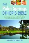 PALM SPRINGS DINER'S BIBLE, THE