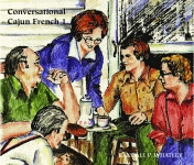 CONVERSATIONAL CAJUN FRENCH I Audio Download