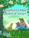SOUTHERN CHILD'S GARDEN OF VERSES, A