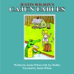 JUSTIN WILSON'S CAJUN FABLESAudio Download