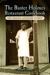 BUSTER HOLMES RESTAURANT COOKBOOK, THE New Orleans Handmade Cookin'