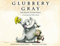 GLUBBERY GRAY, THE KNIGHT-EATING BEAST