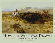 HOW THE WEST WAS DRAWN Cowboy Charlies Art