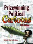 PRIZEWINNING POLITICAL CARTOONS  2011 Edition