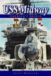 USS MIDWAY Americas Shield ePub Edition