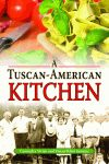 TUSCAN-AMERICAN KITCHEN, A