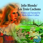 JOLIE BLONDE/LES TROIS COCHONS AUDIO DOWNLOAD (MP3)