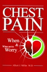 CHEST PAINWhen and When Not to Worry